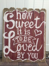 How Sweet, large fence post sign