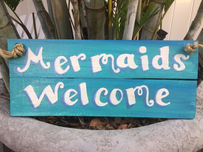 Wooden sign, Mermaids Welcome